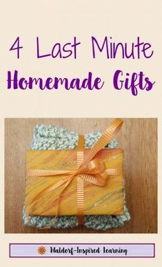 4 Last Minute Homemade Gifts - great for frugal Christmas gifts and to teach gift-giving to your children. Handmade gifts you can make yourself or with your children for holidays or birthdays.