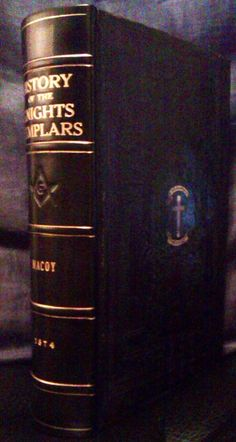 History Of The Knights Templars By C.G. Addison / Robert McCoy 1874