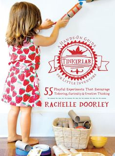 LOVE this new book! (Here's a review & a giveaway...) Do your kids like to tinker and experiment?