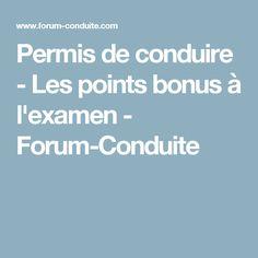 Permis de conduire - Les points bonus à l'examen - Forum-Conduite