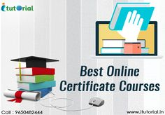 The #BestOnlineCertificateCourses are available for the busy and tight schedule people. Here you can learn the professional skill with the valid certification. You will learn by the regular assessment and your certificate is based on your regular performance. See more @ http://bit.ly/2jPmpOU #ITutorial #OnlineCertificateCourse