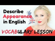 (2) How to describe APPEARANCE in English - Essential Advanced Adjective Vocabulary Lesson - YouTube