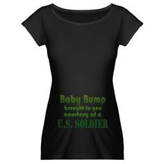 Cute shirt for pregnant army wives. Someday I will!<3