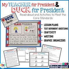 Teach your kids about Election Day with these read-aloud activities and meet the core standards. Duck for President and My Teacher for President. Text Dependent Questions, Interactive Read Aloud, Thematic Units, American Symbols, Core Collection, Election Day, Holiday Themes, Core Standards, Children's Literature