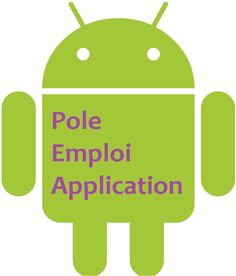 Pôle Emploi Application Mobile : Iphone, Android, Windows Phone...