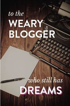 Whose dream is your blog building? If you're tired of chasing page views, this blogging advice may change the way you think about your goals.