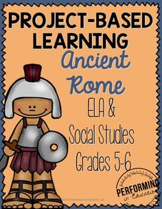 "Project-based learning for 5th and 6th grade - museum displays ""Ancient Rome from a Kid's Perspective"""