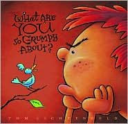 What are YOU so Grumpy About? So much detail in the pictures of this book - and so funny! Big fav at our house