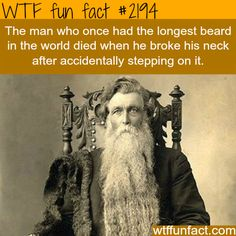 The man with the longest beared in the world - WTF fun facts