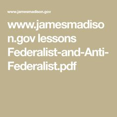 federalists vs anti federalists cartoons google search   jamesmadison gov lessons federalist and anti federalist pdf