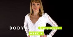 BodyRock Beginner – Week 4