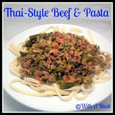 Thai Style Beef & Pasta recipe from With A Blast