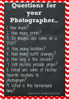 A quick list of questions to ask your photographer when planning your upcoming photoshoot!