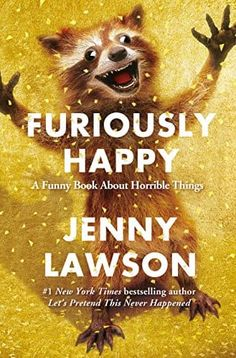 """In this #1 New York Times bestseller, Jenny Lawson fights anxiety and depression with madcap adventures featuring exotic animal rentals, a chicken named Beyoncé, and a few raccoon taxidermies! """"Profane, hilarious, touching, and essential"""" (Library Journal), with over 20,000 five-star ratings on Goodreads."""