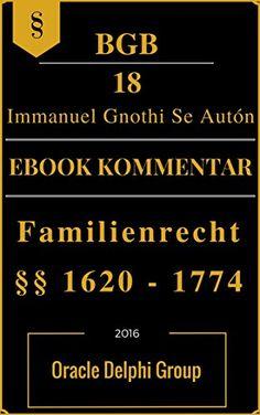 BGB Familienrecht §§ 1620 - 1774 Vorlage 2016, Der EIGENE Jura Ebook Kommentar: SO nutzen Studenten und Juristen E-Reader OPTIMAL: Jura erfolgreich, motiviert und schnell studieren