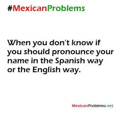 Mexican Problem #9630 - Mexican Problems