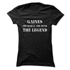 GAINES, the woman, the myth, the legend - #shirt cutting #red shirt. WANT IT => https://www.sunfrog.com/Names/GAINES-the-woman-the-myth-the-legend-iitlowgtvd-Ladies.html?68278