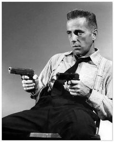 Humphrey Bogart, Two guns are always better than one.