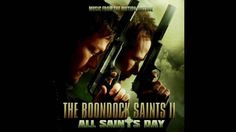 """The Boondock Saints II Soundtrack - 10 """"Holiday"""" by The Dirges"""