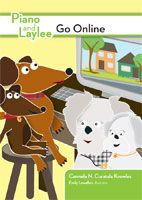 Digital Citizenship book for young learners: Piano and Laylee Go Online  By Carmela Curatola Knowles, Illustrated by Emily Lewellen.