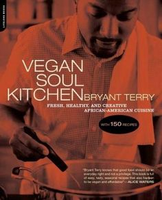@Overstock.com - From the chef who co-authored GRUB with Anna Lappe, this mouth-watering vegan odyssey into soul food provides a war chest of delicious, healthful alternatives to the normally fat-laden affair that is soul food. Recipes include Citrus Collards with Rais...http://www.overstock.com/Books-Movies-Music-Games/Vegan-Soul-Kitchen-Paperback/3412834/product.html?CID=214117 $11.30