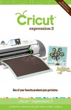One of your favorite products just got better: Cricut expression 2!