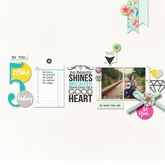 5 Things - No Beauty Shines Bright than that of a Good Heart Be You digital scrapbooking page by Damayanti featuring Shine Bright Kit