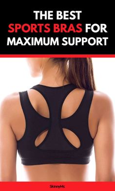 The Best Sports Bras for Maximum Support