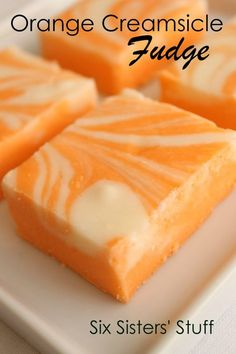 Fudge is one of the most amazing desserts. Perfect for Christmas time as a gift! Here are 52 fudge desserts - one for each week of the year! Köstliche Desserts, Delicious Desserts, Dessert Recipes, Yummy Food, Health Desserts, Orange Creamsicle Fudge Recipe, Orange Fudge Recipes, Orange Extract Recipes, Tarts