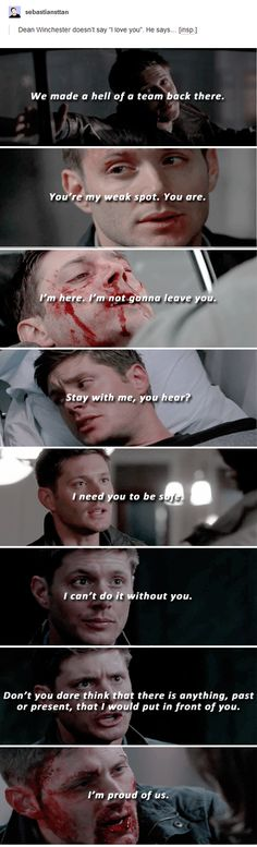 Dean Winchester doesn't say I love you, he says...