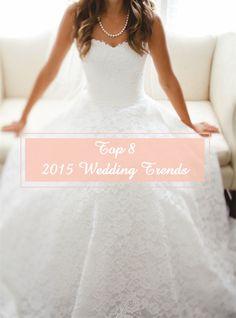 top 8 fabulous wedding ideas trends for 2015 #elegantweddinginvites #weddingideas
