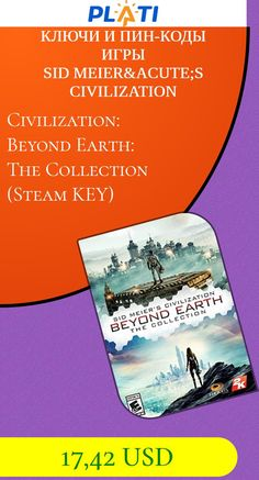 Civilization: Beyond Earth: The Collection (Steam KEY) Ключи и пин-коды Игры Sid Meier