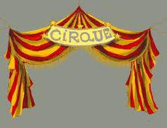 """Résultat de recherche d'images pour """"chapiteau de cirque"""""""
