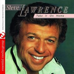 Steve Lawrence - Take It On Home