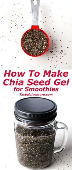 Easy to make Chia Seed Gel, perfect for smoothies! | Tastefulventure.com Chia Gel, Chia Seed Smoothie, Chia Seed Juice, Juice Smoothie, Vitamix Juice, Fruit Smoothies, Smoothie Recipes, Healthy Smoothies, Homemade Smoothies