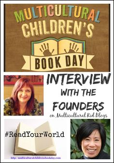 Multicultural Children's Book Day: Interview with the Founders on Multicultural Kid Blogs.  Join on 1/27/15