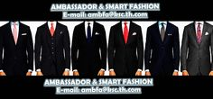 """""""Your kind of Suits"""" -Find a suits that fits you and make you feel good. Come and visit us at 28/1 Sukhumvit Soi 19 Bangkok 10110, Thailand -Ambassador & Smart Fashion"""