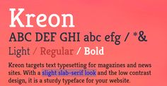 Kreon 100 Greatest Free Fonts Collection for 2013 - Awwwards - typefaces, webfonts, free fonts