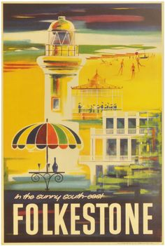 Vintage Travel Poster - Folkestone, in the sunny South-East - UK - by Harris. Posters Uk, Railway Posters, Poster Prints, Modern Posters, England Travel Poster, London England Travel, British Travel, British Seaside, Travel Icon