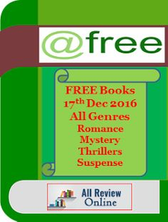 Today's FREE eBooks of Bestselling Authors  FREE Discovered on 17th Dec 2016