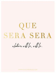 Why I think happy thoughts - Que sera sera, whatever will be, will be. Words Quotes, Wise Words, Me Quotes, Sayings, Qoutes, Pink Quotes, Great Quotes, Quotes To Live By, Inspirational Quotes