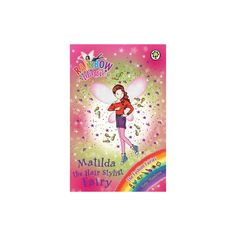 Matilda the Hair Stylist Fairy (Rainbow Magic: The Fashion Fairies) - English Wooks