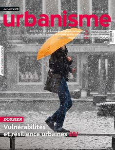 Sommaire : http://www.urbanisme.fr/issue/contents.php?code=395