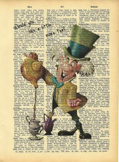 Would you like a little more tea?--The Mad Hatter. Altered Book Art. Wish I knew the artist.