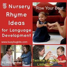 5 Nursery Rhyme Ideas for Language Development