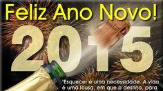 FELIZ 2015 - FELIZ ANO NOVO - A MAIS LINDA MENSAGEM EXTRAÍDA DO CORAÇÃO.
