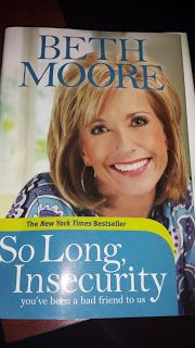 So Long, Insecurity - Beth Moore