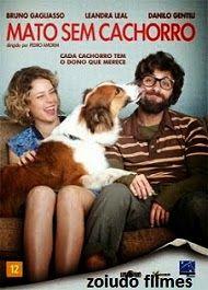 zoiudo filmes - download de filmes via torrent : Filme - Mato sem cachorro - download