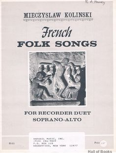 French Folk Songs For Recorder Duet: Soprano-Alto, Mieczyslaw Kolinski