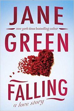 Falling: Jane Green: July 19 2016 9780399583285: Amazon.com: Books